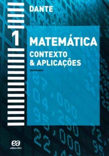 Matemática. Contexto e Aplicações - Volume 1