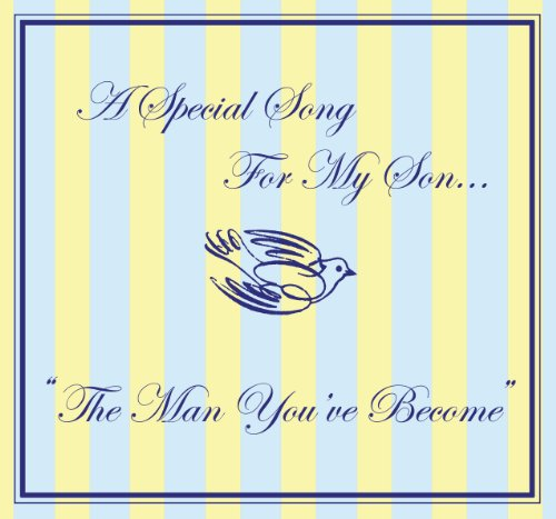 The Man You've Become: Mother to Son Wedding Song on a Gift CD Single - From Wedding Music ()