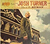 Cracker Barrel Presents: Josh Turner - Live At The Ryman