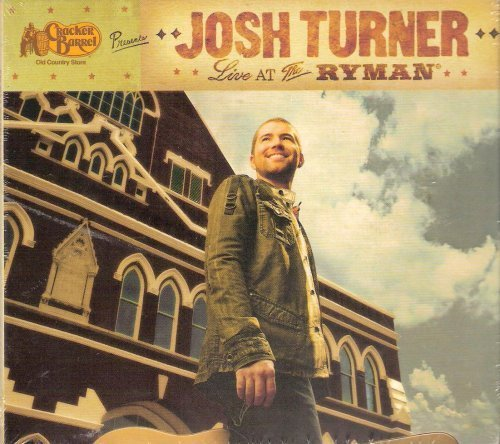Cracker Barrel Presents: Josh Turner - Live At The Ryman by Cracker Barrel Music LLC.