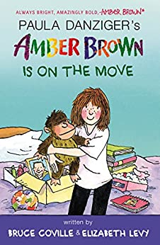 Amber Brown Is on the Move by [Danziger, Paula, Coville, Bruce, Levy, Elizabeth]