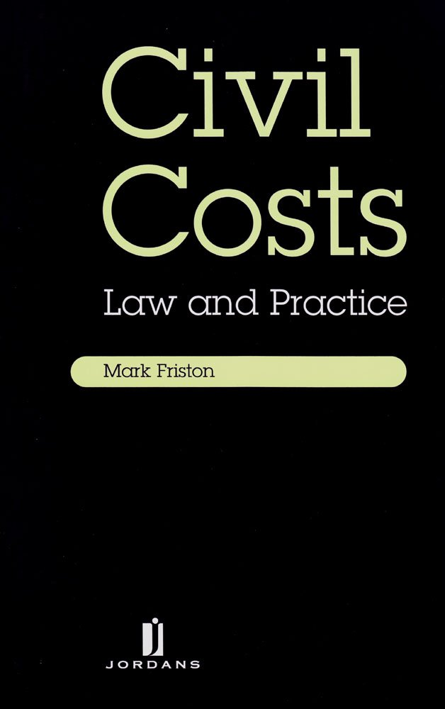 Civil Costs: Law and Practice: Amazon.co.uk: Dr M Friston ...