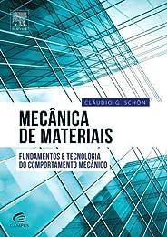 Mecânica dos materiais: Fundamentos e Tecnologia do Comportamento Mecânico