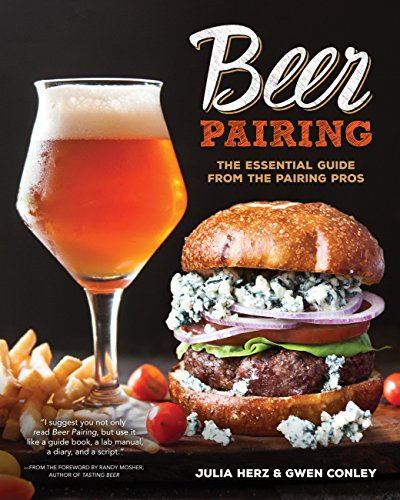 Beer Pairing: The Essential Guide from the Pairing Pros (Belgian Beer Guide)
