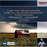 Lieder eines fahrenden Gesellen / Kindertotenlieder / Lieder aus Des Knaben Wunderhorn