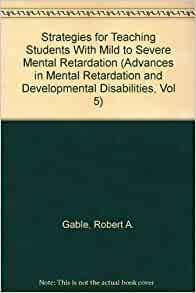 dpe approach in teaching students with mental retardation Spe 352n module 3 lecture instructional strategies for teaching students with mr the dpe approach teaching students with mental retardation.