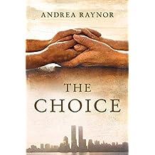 The Choice (Kindle Single)