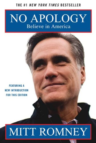 No Apology: The Case for American Greatness by Mitt Romne