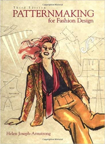 Patternmaking For Fashion Design 3rd Edition Armstrong Helen Joseph 9780321034236 Amazon Com Books