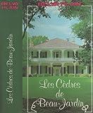 """Afficher """"Cedres de beau-jardin (Les)"""""""