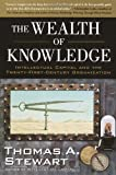 The Wealth of Knowledge, Thomas A. Stewart, 0385500726