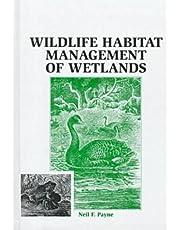 Wildlife Habitat Management of Wetlands