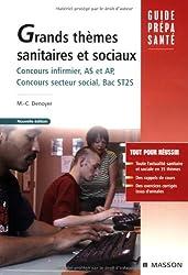 Grands thèmes sanitaires et sociaux : Baccalauréat ST2S, concours infirmier, aide-soignant, auxiliaire de puériculture, concours du secteur social et concours administratifs