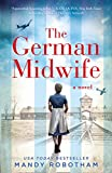 The German Midwife: A historical romance from the USA Today best seller that you must read in 2020