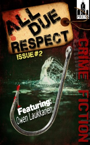 All Due Respect Issue #2
