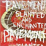 Slanted and Enchanted by Pavement (1992-08-02)