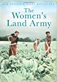 Women's Land Army, 1939-1950, Bob Powell and Nigel Westacott, 0752451162