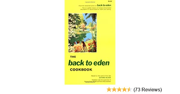 Amazon the back to eden cookbook ebook jethro kloss kindle store fandeluxe Images