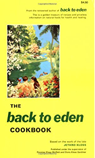 Amazon back to eden ebook jethro kloss kindle store the back to eden cookbook fandeluxe Images