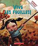 img - for Vive Les Feuilles! (Apprentis Lecteurs) (French Edition) book / textbook / text book