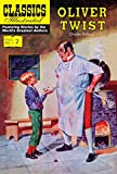 img - for Oliver Twist (Classics Illustrated) book / textbook / text book