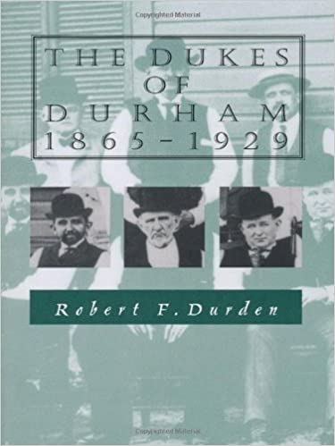 The Dukes of Durham, 1865-1929 by Robert F. Durden (1987-01-06)