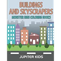 Buildings and Skyscrapers: Monster High Coloring Books