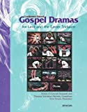 Lectionary-Based Gospel Dramas for Lent and the Easter Triduum, Sheila O'Connell-Roussell, 0884896277