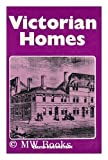 Victorian Homes, David Rubinstein, 071536765X