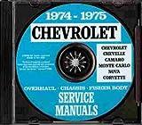 1974 1975 CHEVROLET FACTORY REPAIR SHOP & SERVICE MANUAL INCLUDES: Bel Air, Impala, Caprice Classic, Malibu, Malibu Classic, Laguna, S-3, Chevelle, El Camino, Monte Carlo, S, Camaro, LT, Z/28, Nova, Corvette, and station wagon models CHEVY 74 75