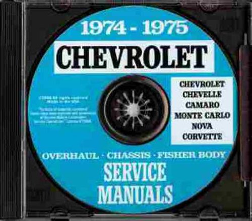 1974 1975 CHEVROLET FACTORY REPAIR SHOP & SERVICE MANUAL INCLUDES: Bel Air, Impala, Caprice Classic, Malibu, Malibu Classic, Laguna, S-3, Chevelle, El Camino, Monte Carlo, S, Camaro, LT, Z/28, Nova, Corvette, and station wagon models CHEVY 74 75