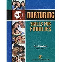 Nurturing Skills for Families: Parent Handbook