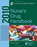 Nurse's Drug 2010, Jones and Bartlett Publishers, 0763779008