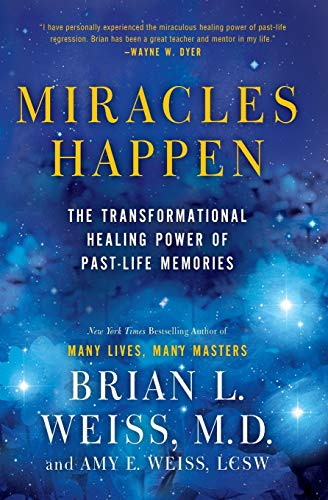 Miracles Happen: The Transformational Healing Power