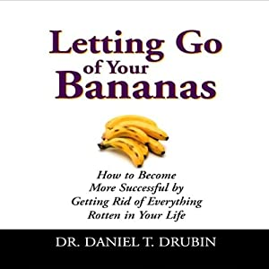 Letting Go of Your Bananas Audiobook