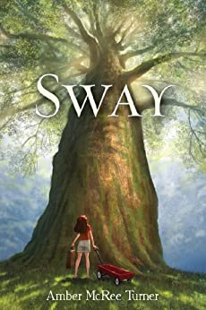 Sway by [Turner, Amber McRee]
