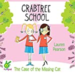 The Case of the Missing Cat: Crabtree School 4 | Lauren Pearson