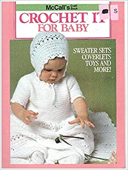Mccalls Craft Book Crochet It For Baby Sweater Sets Coverlets