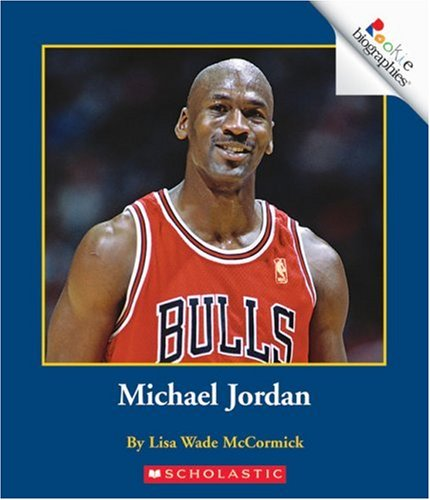 Michael Jordan (Rookie Biographies)