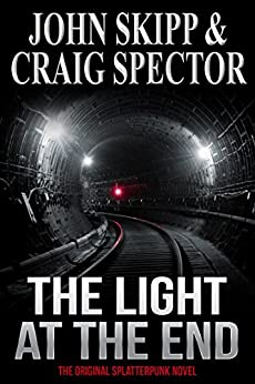 The Light at the End by [Skipp, John, Spector, Craig]