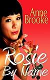 Rosie By Name