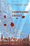 Compound Target, B. Gary, 0595355382