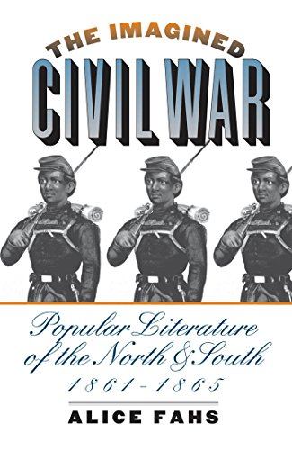 The Imagined Civil War: Popular Literature of the North and South, 1861-1865 (Best Economy In North America)