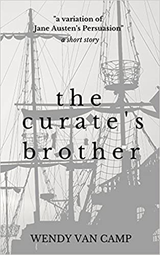 Download Google e-books The Curate's Brother: A Jane Austen Variation of Persuasion in italiano CHM by Wendy Van Camp