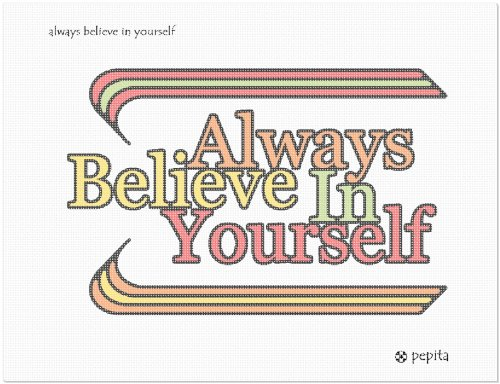 Always Believe In Yourself Needlepoint Canvas