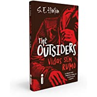 The Outsiders: Vidas Sem Rumo
