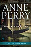 Weighed in the Balance, Anne Perry, 034551405X