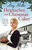 Heartaches and Christmas Cakes: A wartime family saga perfect for cold winter nights (Wartime Bakery) (Volume 1) by  Amy Miller in stock, buy online here