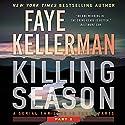 Killing Season: Part 2 Hörbuch von Faye Kellerman Gesprochen von: Charlie Thurston