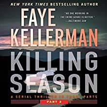 Killing Season: Part 2 Audiobook by Faye Kellerman Narrated by Charlie Thurston